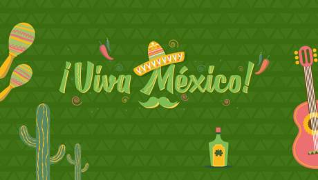 Come and join the party and… Viva México!