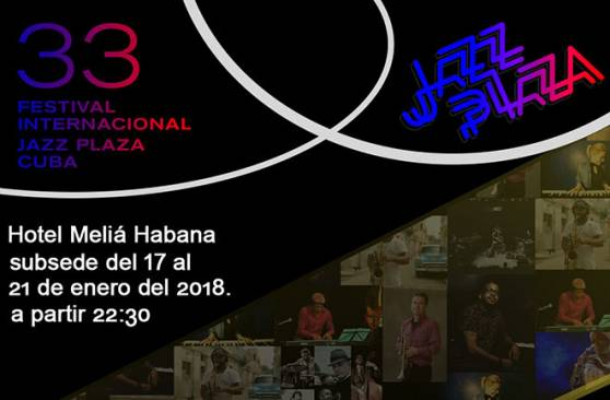 33rd International Jazz Plaza Festival, Cuba