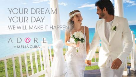 Wedding Special - Adore Wedding and Honeymoon Program by Meliá Cuba