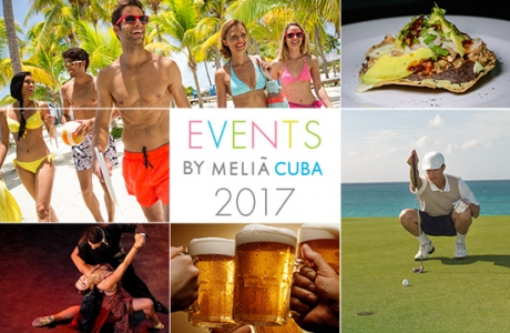 Events at Meliá Hotels International – Cuba in 2017